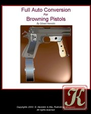 Full Auto Conversion For Browning Pistols