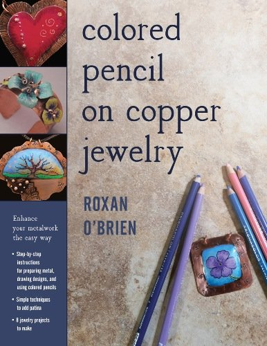 Colored Pencil on Copper Jewelry: Enhance Your Metalwork the Easy Way / Цветной карандаш на медных украшениях: легкий способ украсить изделия из металла