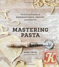 Pasta by Hand: A Collection of Italy&039;s Regional Hand-Shaped Pasta