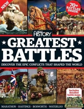 Book Of Greatest Battles 3rd Edition (All About History 2016)