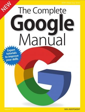 BDM&039;s Series: The Complete Google Manual, Volume 19 - 2018