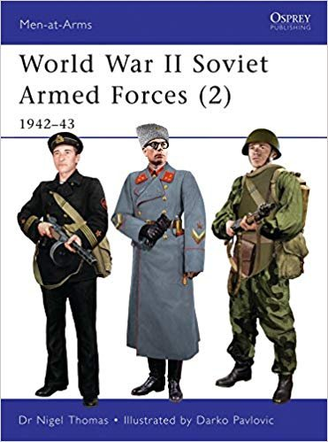 Osprey Men-at-Arms Book 468 - World War II Soviet Armed Forces (2): 1942–43