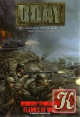 D-Day The Campaign for Normandy, June-August 1944