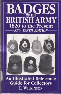 Badges of the British Army 1820 to the Present