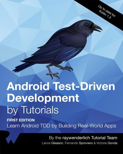 Android Test-Driven Development by Tutorials