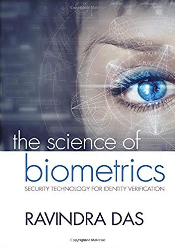 The Science of Biometrics : Security Technology for Identity Verification