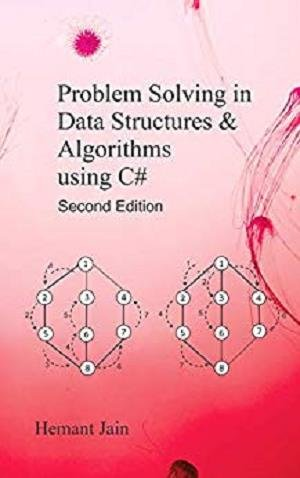 Problem Solving in Data Structures & Algorithms Using C, Second Edition