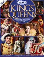 Book Of Kings And Queens 2nd Revised Edition (All About History)