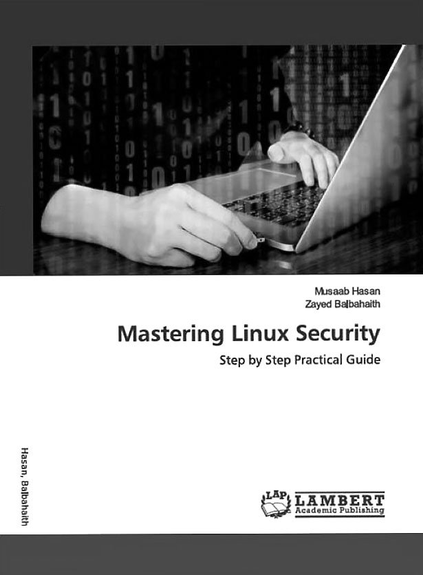 Mastering Linux Security: Step by Step Practical Guide