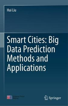 Smart Cities: Big Data Prediction Methods and Applications