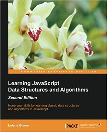 Learning JavaScript Data Structures and Algorithms, 2nd Edition