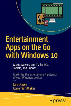 Entertainment Apps on the Go with Windows 10