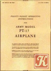 Pilot&039;s flight operating instructions for army model PT-13B, PT-17, PT-18 Airplane